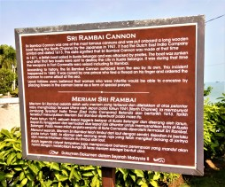 The plaque behind the legend of 'Sri Rambai'. It is to be noted that the Malay prince referred to in the plaque is said to be Tunku Dhiauddin ibn Sultan Zainal Rashid I (or better known as Tengku Kudin). He was appointed as Raja Muda of Kedah but was relieved of his position due to his involvement in the Selangor Civil Wars of the late 1800s. (photo credit : Shah Said ; @ all rights reserved)